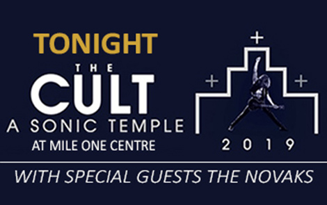 THE CULT – A SONIC TEMPLE – Mile One Centre