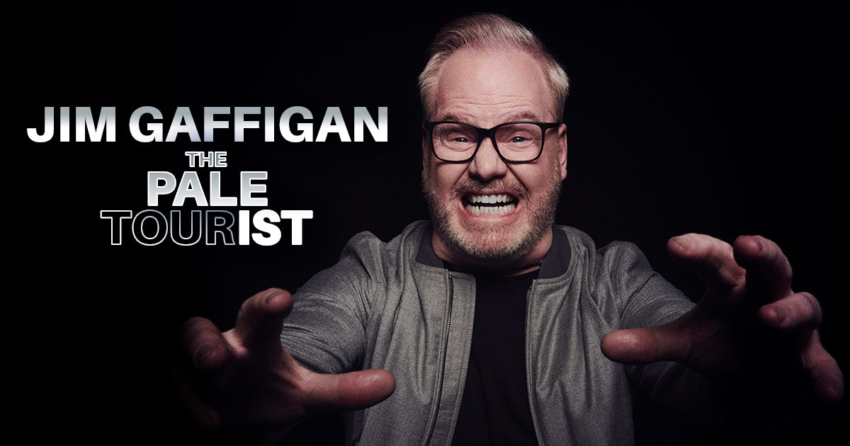 JIM GAFFIGAN  2020 WORLD TOUR THE PALE TOURIST